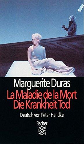Theater Film Funk Fernsehen: La Maladie de la Mort/Die Krankheit Tod