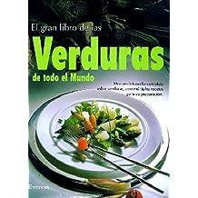 El Gran Libro de las Verduras de todo el Mundo (Gran gourmet)