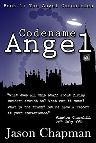 Codename Angel (The Angel Chronicles Book 1) by Jason Chapman