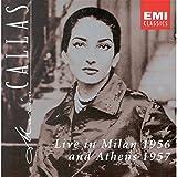 Maria callas - Récitals Milan 1956 & Athènes 1957