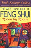 Western Guide to Feng Shui: Room by Room