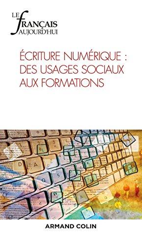 Le Français aujourd'hui nº 196 (1/2017) Écritures numériques : des usages sociaux aux formations