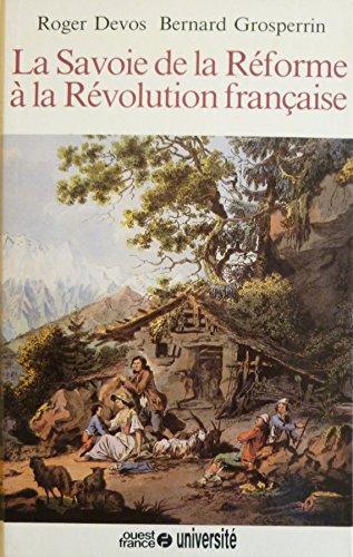 la-savoie-de-la-reforme-a-la-revolution-francaise