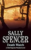 Death Watch (DCI Charlie Woodend Mysteries) by Sally Spencer (2007-08-06)