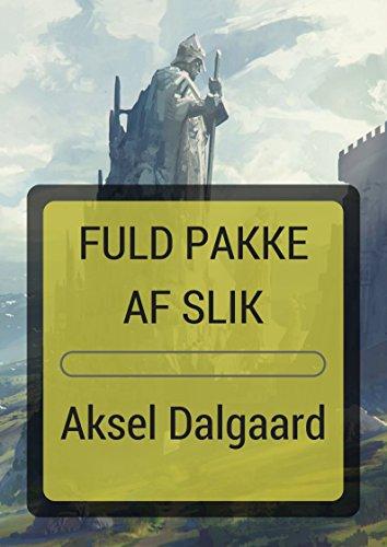 Fuld Pakke Af Slik (Danish Edition) por Aksel  Dalgaard