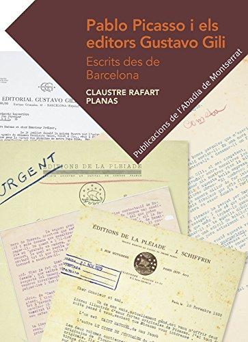 Pablo Picasso I Els Editors Gustavo Gili (Textos i Estudis de Cultura Catalana)