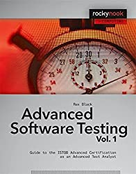Advanced Software Testing - Vol. 1: Guide to the ISTQB Advanced Certification as an Advanced Test Analyst (Rockynook Computing) by Rex Black (2008-10-15)