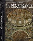 La Renaissance - du Gothique tardif au Maniérisme