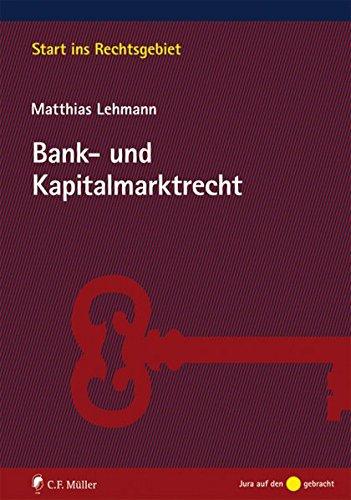 grundriss-des-bank-und-kapitalmarktrechts-start-ins-rechtsgebiet