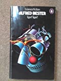 Tiger! Tiger! by Alfred Bester (1974-08-01)