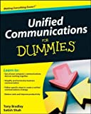 Unified Communications For Dummies by Tony Bradley (2010-01-12)