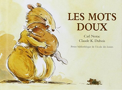 les-mots-doux-by-carl-norac-2003-02-27