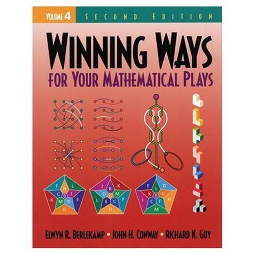 Winning Ways for Your Mathematical Plays, Volume 4 by Elwyn R. Berlekamp (30-Mar-2004) Paperback