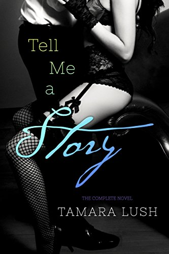 the-story-series-tell-me-a-story-the-complete-novel-episodes-1-5-english-edition