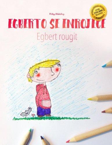 Alberto se enrojece/Egbert rougit: Libro infantil para colorear español-francés (Edición bilingüe) - 9781497599529 por Philipp Winterberg