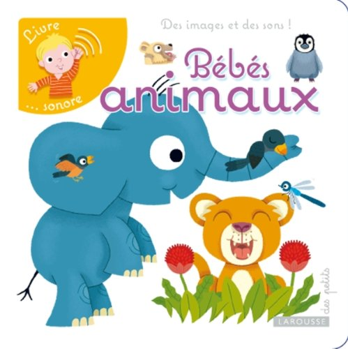 Bébés animaux por Pierre Caillou