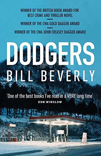 Dodgers: The award winning debut literary crime novel (English Edition) por Bill Beverly