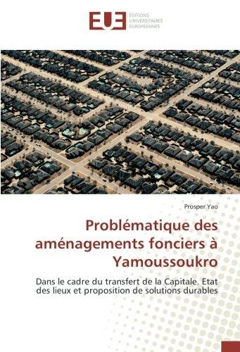 problmatique-des-amnagements-fonciers-yamoussoukro-dans-le-cadre-du-transfert-de-la-capitale-etat-de
