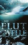 Die Flutwelle: Roman bei Amazon kaufen