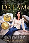 Dream: Clarify And Create What You Wa...