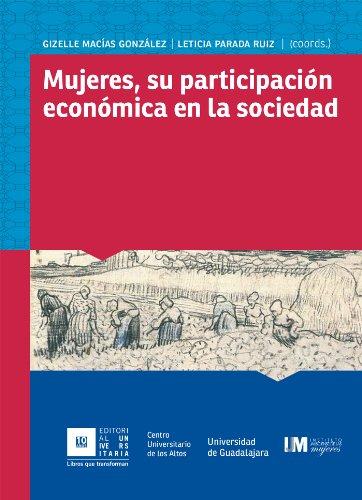 Mujeres, su participación económica en la sociedad por Gizelle Guadalupe Macías González