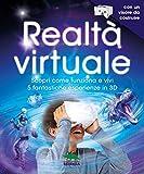Realtà virtuale. Con un visore da costruire