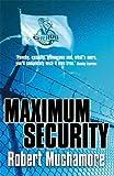 Maximum Security (Cherub, book 3)