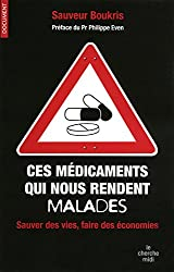 Ces médicaments qui nous rendent malades : sauver des vies, faire des économies