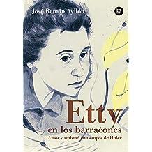 Etty en los barracones (Bambú Vivencias)