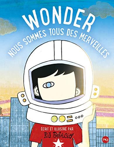 Wonder : Nous sommes tous des merveilles