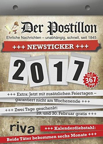 Der Postillon +++ Newsticker +++ 2017: Tagesabreißkalender