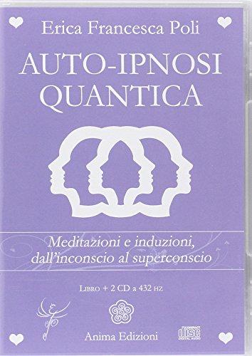 Zoom IMG-2 auto ipnosi quantica meditazioni e
