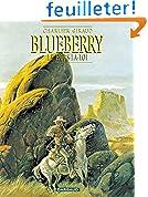 Blueberry, tome 16 : Le Hors-la-loi