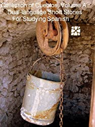 Collection of Cuentos, Volume A (Short Stories for Studying Spanish) (English Edition)