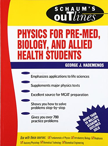 Schaum's Outline of Physics for Pre-Med, Biology, and Allied Health Students (Schaum's Outline Series)