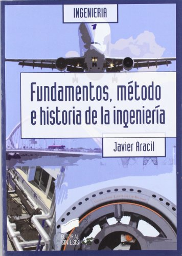 FUNDAMENTOS, METODO E Hª INGENIERIA por From Sintesis