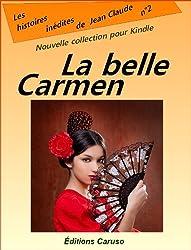 La belle Carmen (Les histoires inédites de Jean Claude t. 2)