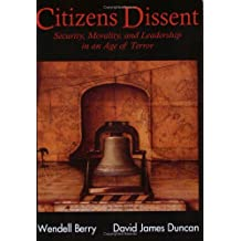 Citizen's Dissent by Wendell Berry (2003-08-02)