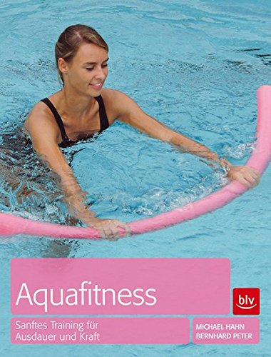 Aquafitness: Trainingsprogramme für Fitness und Reha