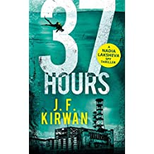 37 Hours (Nadia Laksheva Spy Thriller Series, Book 2)