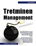 Tretminen-Management: Das große Geheimnis, warum Network-Marketing so einfach ist und trotzdem die...