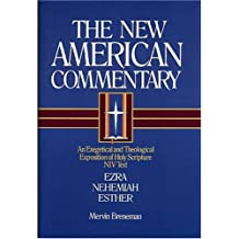 Ezra, Nehemiah, Esther: Vol 10 (The New American commentary)