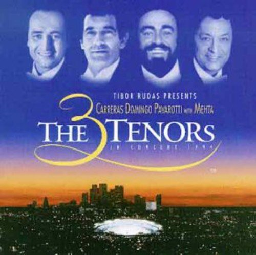 The Three Tenors In Concert 1994 (Carreras, Domingo, Pavarotti)