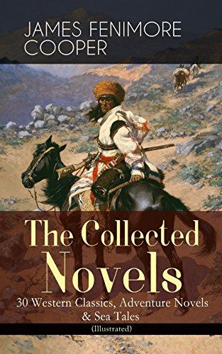 the-collected-novels-of-james-fenimore-cooper-30-western-classics-adventure-novels-sea-tales-illustr