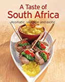 A Taste of South Africa: Our 100 top recipes presented in one cookbook (English Edition)