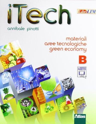 Itech. Disegno. Tomo A-Tomo B-Laboratorio. Con materiali-Schede. Per la Scuola medie. Con e-book. Con espansione online