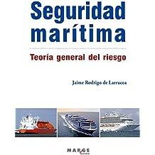 Seguridad Marítima. Teoría general del riesgo