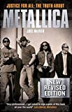 Justice For All - The Truth About Metallica (Revised Edition): Buch, Biografie