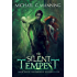 The Silent Tempest (Embers of Illeniel Book 2) (English Edition)