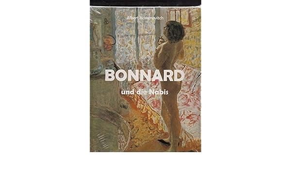 bonnard und die nabis kostenevitch albert